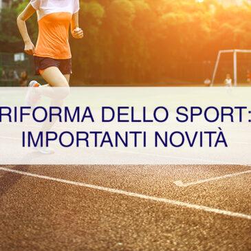 Riforma dello Sport: importanti novità